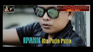 Download Ipank - Ku Puja Puja (audio)