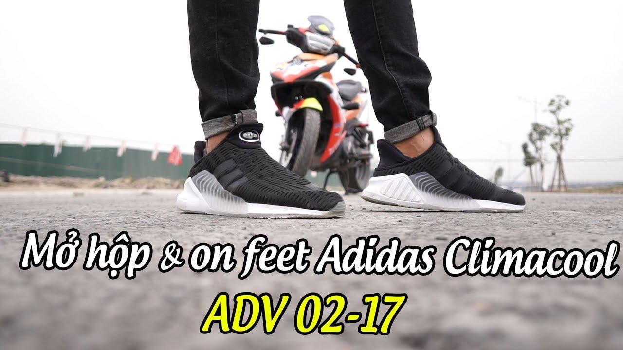 timeless design 622f3 2327e Mở hộp và on feet Adidas Climacool ADV 0217 ▷ Đôi Sneaker thông thoáng  giúp mùa đông không lạnh