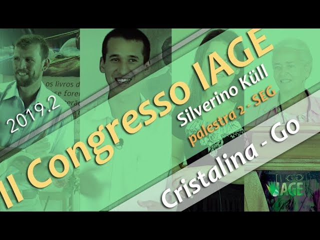 194 - II CONGRESSO IAGE - PILARES DA PROFECIA (PARTE 1) - SILVERINO