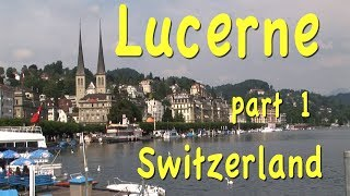 Lucerne, Switzerland part 1 thumbnail