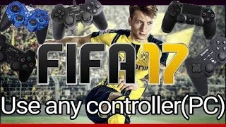 How to use any gamepad/controller on Fifa 17 PC