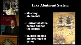 Inka Engineering Symposium 4: Suspension Bridge Technology