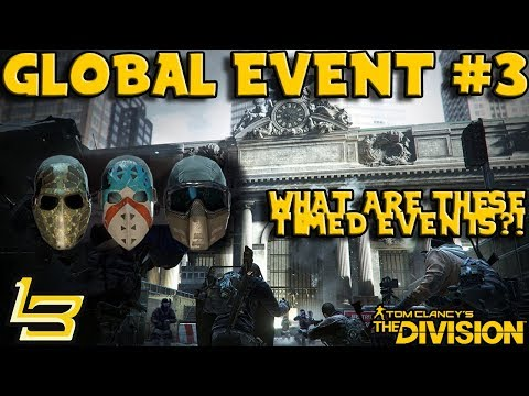What are Global Events? (The Division) 1.8 GE3 STRIKE!