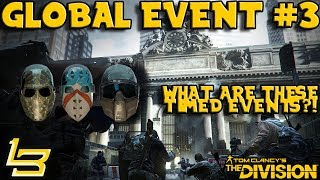 What are Global Events The Division 18 GE3 STRIKE