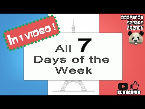 All 7 Days of the Week - How To Pronounce - French Native Speaker