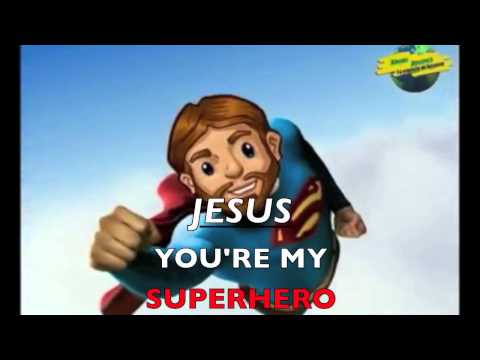 Jesus is my Super Hero   Kids Praise & Worship Bible Song
