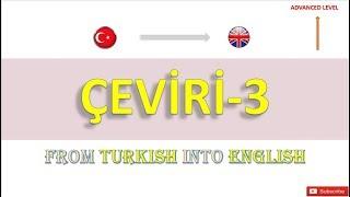 ÇEVİRİ - 3 (TR - EN)