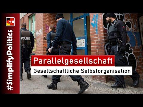 Parallelgesellschaft: Gesellschaftliche Selbstorganisation Eines Sozialen Milieus #SimplifyPolitics