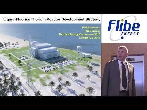 "Kirk Sorensen - Flibe Energy ""LFTR Development Strategy"" @ ThEC13"