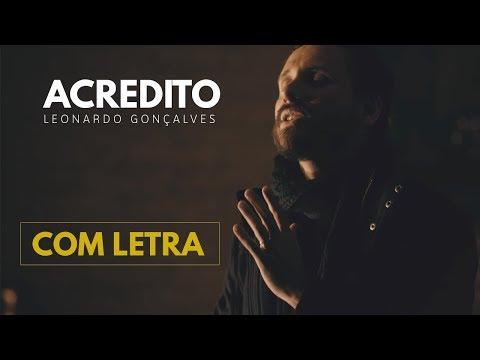 leonardo-gonÇalves---acredito-(com-letra)