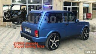 24000 manata Azeri style tuning Niva Lada 4x4