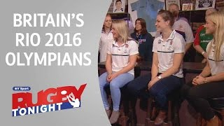 Britain's 2016 Olympians | Rugby Tonight