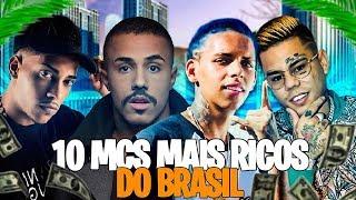 10 MC'S MAIS RICOS DO BRASIL !