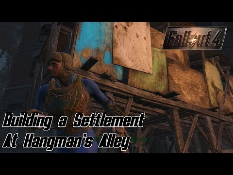 Fallout 4 (Ep.25) - Building a Settlement at Hangman's Alley