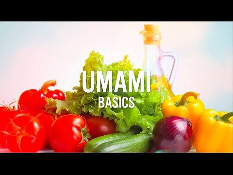 Umami, the fifth basic taste.