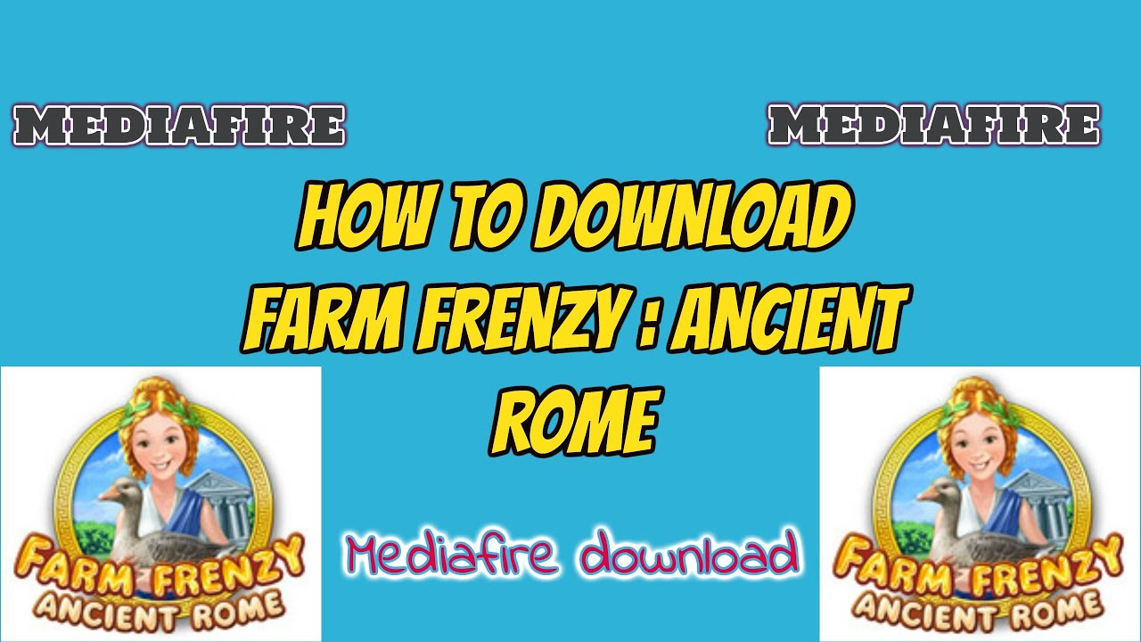 how to download farm frenzy ancient rome link youtube