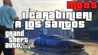 GTA 5 PC Mods - CARABINIERI A LOS SANTOS! GTA 5 SAPDFR/LSPDFR - POLICE MOD GTA 5 GAMEPLAY ITA