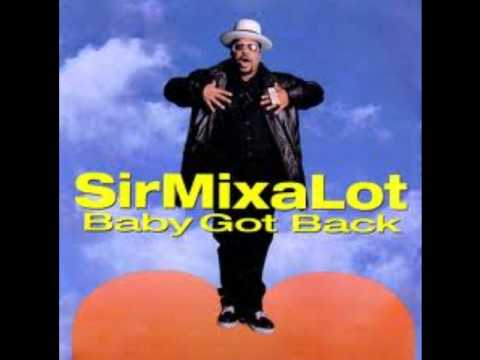 Sir Mix-a-Lot – Baby Got Back Lyrics | Genius Lyrics