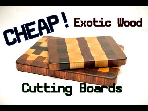 Make an exotic wood cutting board for CHEAP!