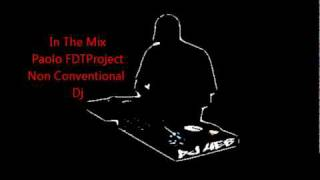 FDTProject(Non Conventional Dj) - House Music Mix.wmv