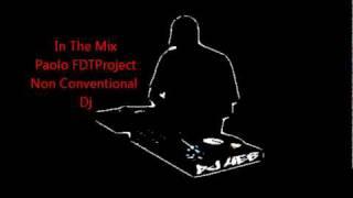 FDTProject(Non Conventional Dj) - House Music Mix.wmv