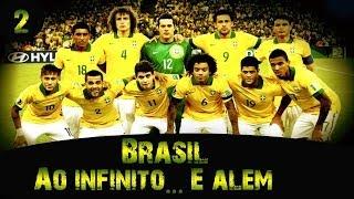 FIFA 14 - Brasil: Ao infiníto... E além - (EP. #2 - Welliton)