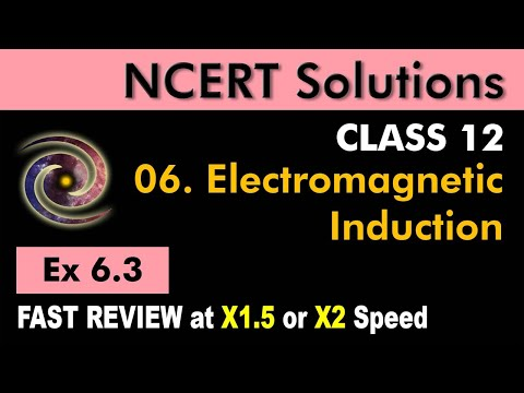 Class 12 Physics NCERT Solutions | Ex 6.3 Chapter 6 | Electromagnetic Induction by Ashish Arora