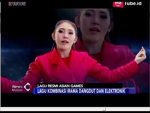 VIRAL!! Via Vallen Nyanyikan Lagu Resmi Asian Games 2018 - iNews Malam 03/07
