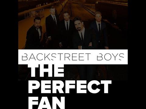 The Perfect Fan By The Backstreet Boys (With Lyrics)