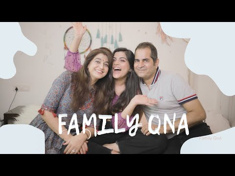 Family Q & A|| Most Embarrassing Moment, Marriage Plans, Career Choice