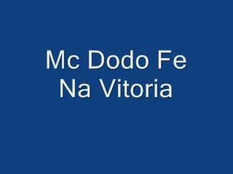 Mc Dodo Fé Na Vitoria