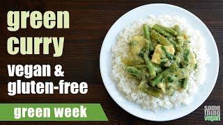 green curry (vegan & gluten-free) Something Vegan Green Week
