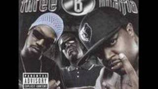 Three 6 Mafia-Fuck That Shit