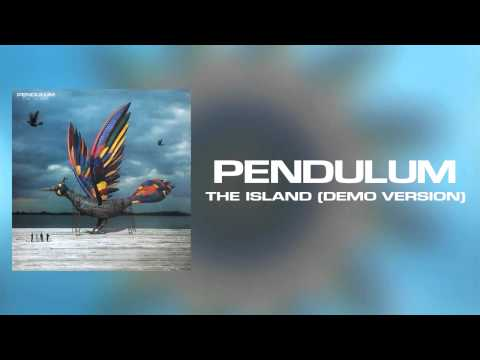 Pendulum - The Island (Studio Demo Version)