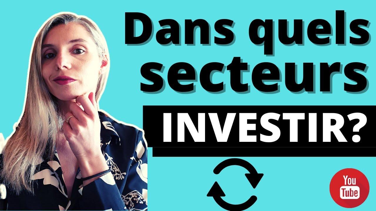 Dans quels secteurs investir? Les PERFORMANCES sectorielles