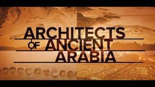 """Documentaire de Discovery Channel sur AlUla """"Architectes de l'Arabie Antique"""" Narrateur Jeremy Irons"""