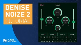 Noize 2 by Denise | Automated Noise Generation Tutorial