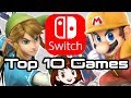 Top 10 Nintendo Switch Games!