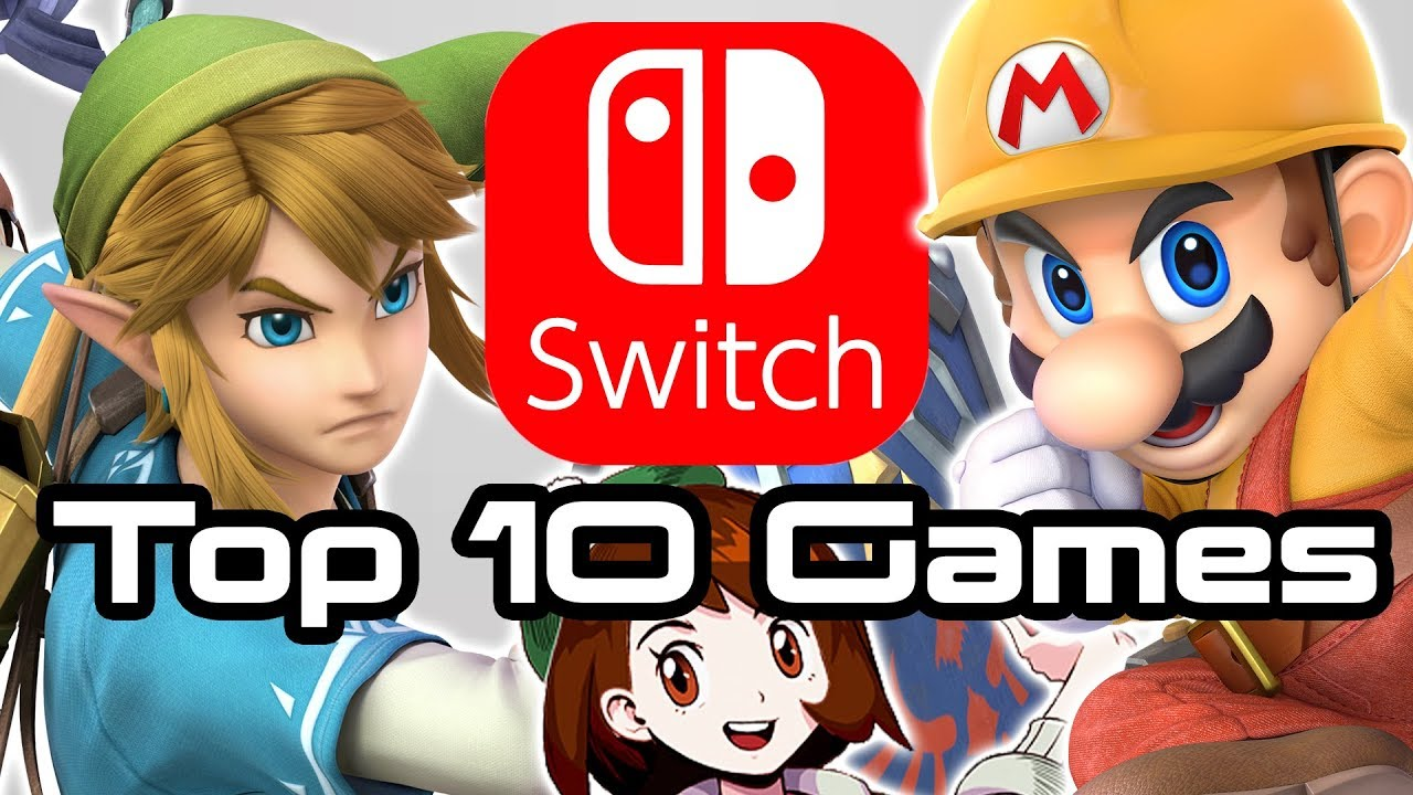 Top 10 Nintendo Switch Games Youtube