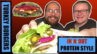 HOW TO MAKE Turkey Burgers IN-N-OUT Protein Style + MUKBANG