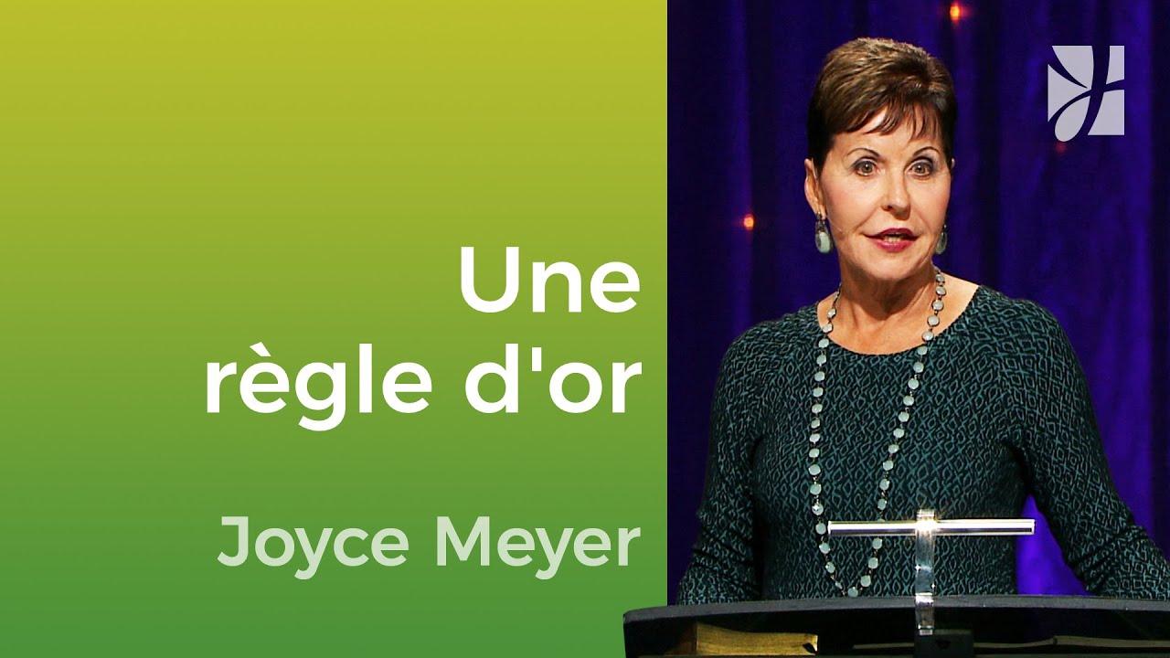 Une règle d'or - Joyce Meyer - Vivre au quotidien