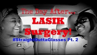 Straight Outta Glasses Pt. 2 | The Day After...Lasik Surgery!! | Two-Mom Family Vlog