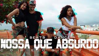 Baixar Jerry Smith & MC Nando DK - NOSSA QUE ABSURDO (COREOGRAFIA) | Beats Dance