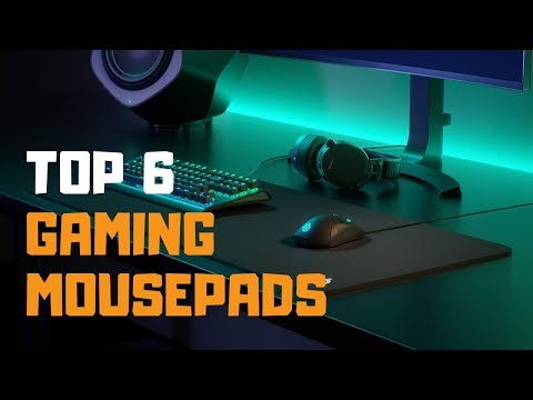 Best Gaming Mouse Pad in 2019 - Top 6 Gaming Mouse Pads Review