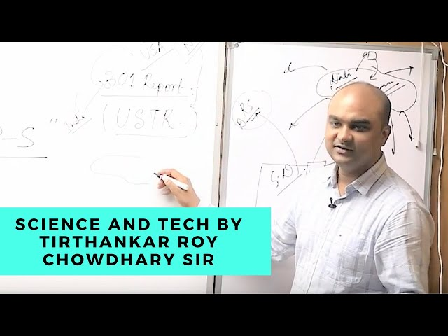EDEN lAS Science & Tech class by Tirthankar Sir  UPSC / IAS Mains - class-3