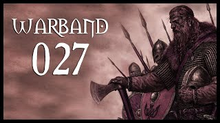 Let's Play Mount & Blade: Warband Gameplay Part 27 (LOST & FOUND - 2017)