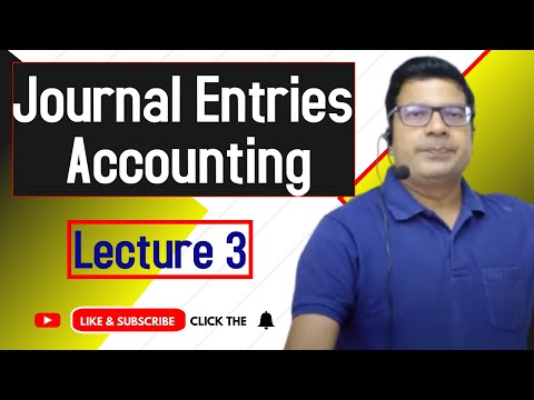 journal entry lecture 3  by santosh kumar (CA/CMA)