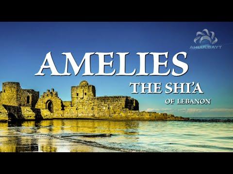 Amelies: The Shi'a of Lebanon