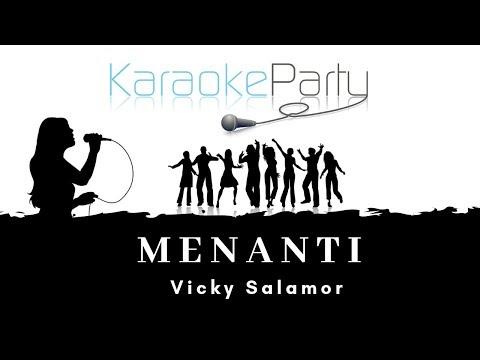 Vicky Salamor  Menanti Karaoke Version