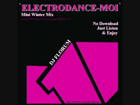 DJ FLORUM - WINTER MIX 2009 (ELECTRO HOUSE)